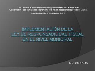 Implementación de la  Ley de Responsabilidad Fiscal  en el Nivel Municipal