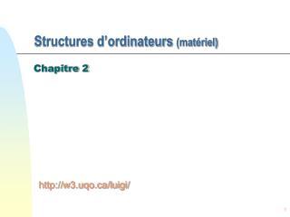 Structures d'ordinateurs  (matériel)
