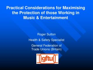Practical Considerations for Maximising the Protection of those Working in Music & Entertainment