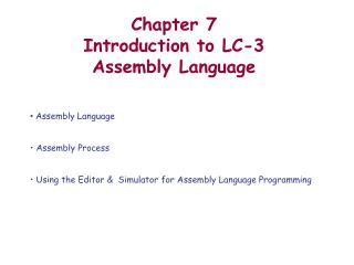 Chapter 7 Introduction to LC-3 Assembly Language