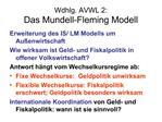 Wdhlg. AVWL 2:  Das Mundell-Fleming Modell