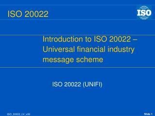 ISO 20022 (UNIFI)