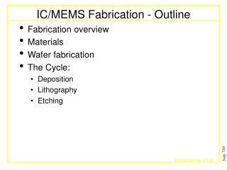 IC/MEMS Fabrication - Outline