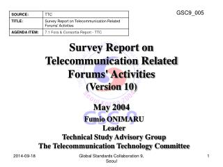 Survey Report on  Telecommunication Related  Forums' Activities (Version 10)