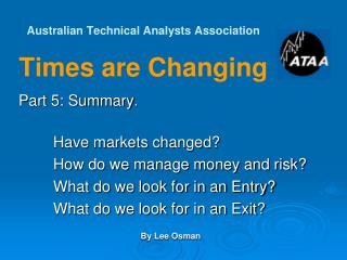 Australian Technical Analysts Association Times are Changing