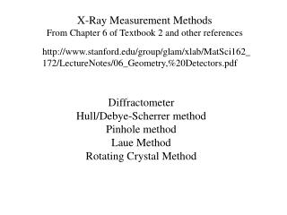 X-Ray Measurement Methods From  Chapter 6 of Textbook  2 and other references