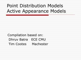 Point Distribution Models  Active Appearance Models