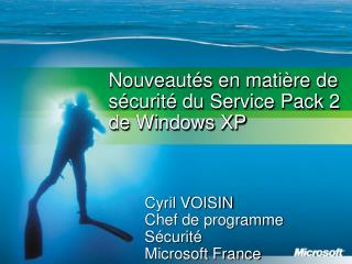 Nouveaut s en mati re de s curit  du Service Pack 2 de Windows XP