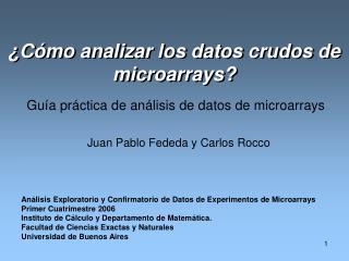 ¿Cómo analizar los datos crudos de microarrays?
