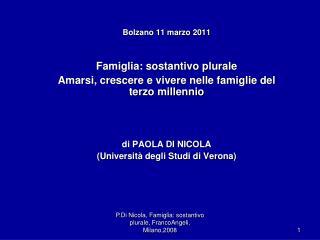 Bolzano 11 marzo 2011 Famiglia: sostantivo plurale