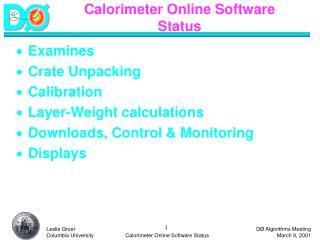 Calorimeter Online Software Status
