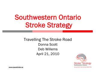 Southwestern Ontario  Stroke Strategy