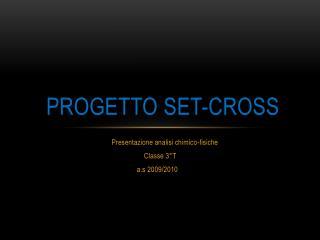 Progetto Set-cross