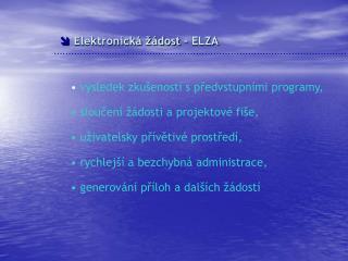 Elektronická žádost - ELZA