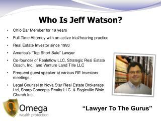 Who Is Jeff Watson?
