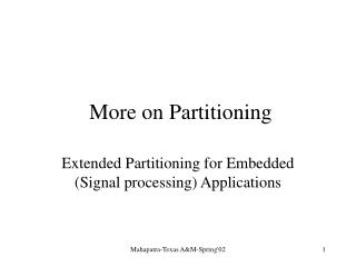 More on Partitioning