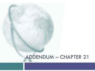 Addendum – Chapter 21