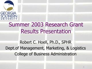 Summer 2003 Research Grant Results Presentation