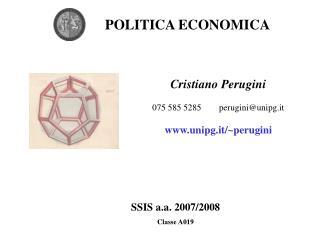 Cristiano Perugini 075 585 5285        perugini@unipg.it unipg.it/~perugini