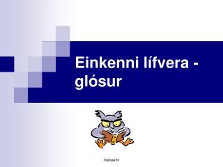 Einkenni lífvera - glósur