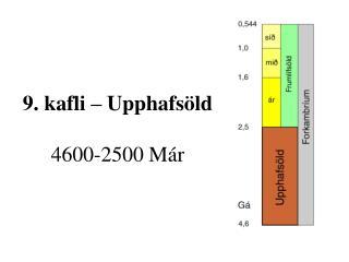 9. kafli – Upphafsöld 4600-2500 Már