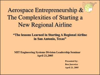 Aerospace Entrepreneurship & The Complexities of Starting a New Regional Airline
