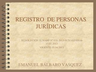 REGISTRO  DE PERSONAS JURÍDICAS