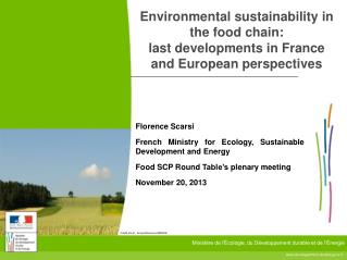 Florence Scarsi French Ministry for Ecology, Sustainable Development and Energy