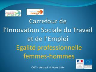 Carrefour de  l'Innovation Sociale du Travail et de l'Emploi