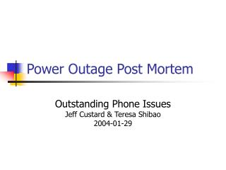 Power Outage Post Mortem