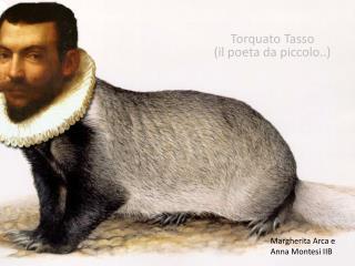 Torquato Tasso  (il poeta da piccolo..)