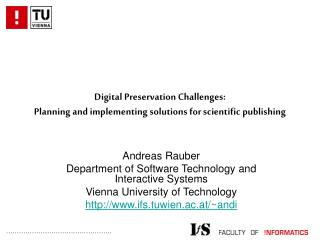 Digital Preservation Challenges: Planning and implementing solutions for scientific publishing