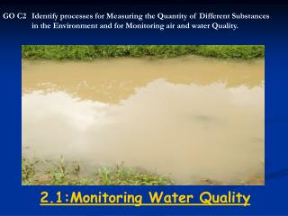 2.1:Monitoring Water Quality