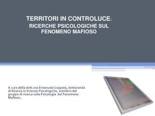TERRITORI IN CONTROLUCE : RICERCHE PSICOLOGICHE SUL FENOMENO MAFIOSO