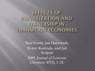 Effects of privatization and ownership in transition Economies