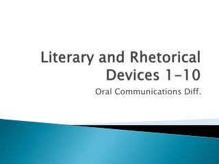 Literary and Rhetorical Devices 1-10