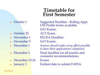 Timetable for  First Semester