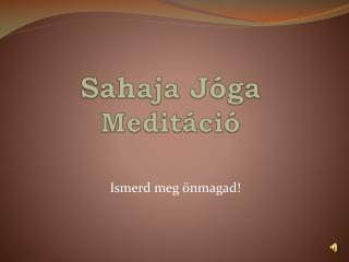 Sahaja J�ga Medit�ci�