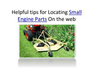Helpful tips for Locating Small Engine Parts On the web