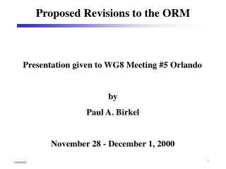 Proposed Revisions to the ORM