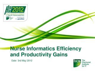 Nurse Informatics Efficiency and Productivity Gains