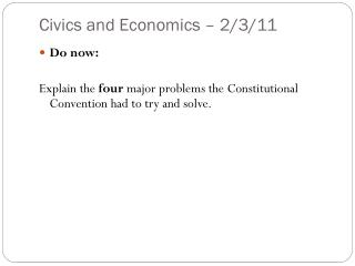 Civics and Economics – 2/3/11