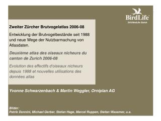 Zweiter Z�rcher Brutvogelatlas 2006-08