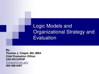 Logic Models and Organizational Strategy and Evaluation