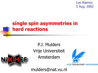 single spin asymmetries in hard reactions
