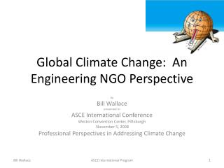 Global Climate Change:  An Engineering NGO Perspective