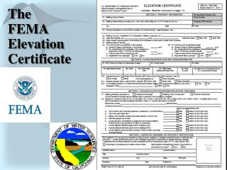 The FEMA Elevation Certificate