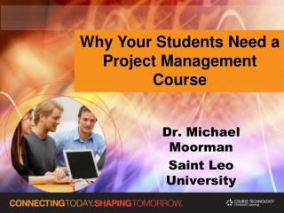 Why Your Students Need a Project Management Course