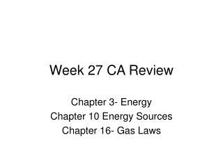 Week 27 CA Review