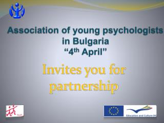 "Association of young psychologists in Bulgaria ""4 th  April"""
